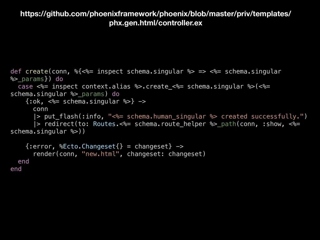 def create(conn, %{<%= inspect schema.singular ...