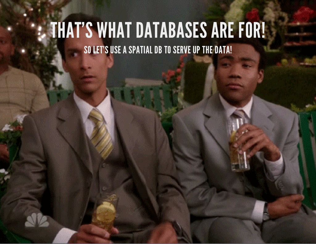 THAT'S WHAT DATABASES ARE FOR! SO LET'S USE A S...