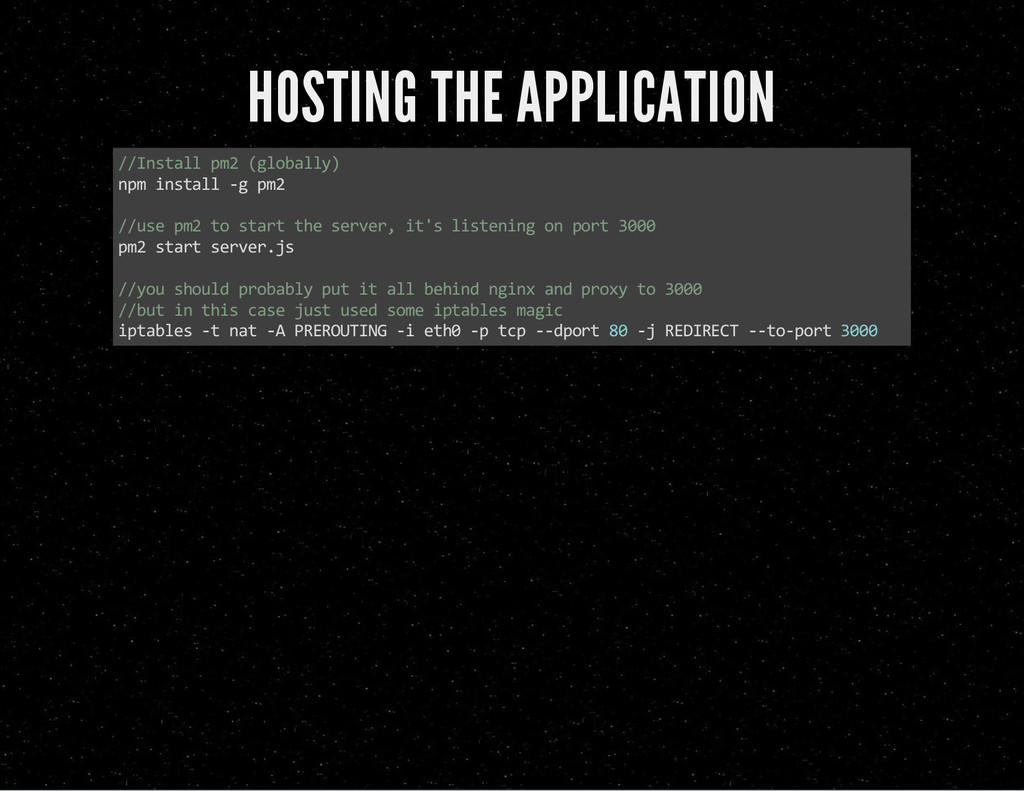 HOSTING THE APPLICATION //Install pm2 (globally...