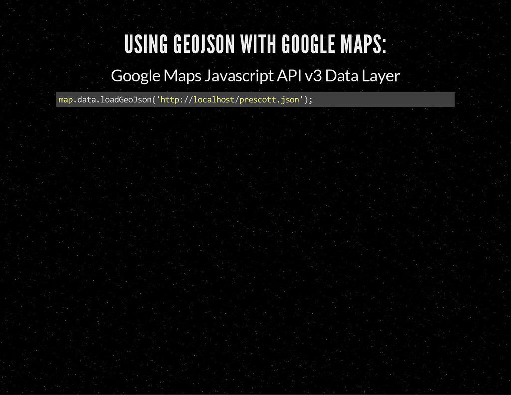 USING GEOJSON WITH GOOGLE MAPS: Google Maps Jav...