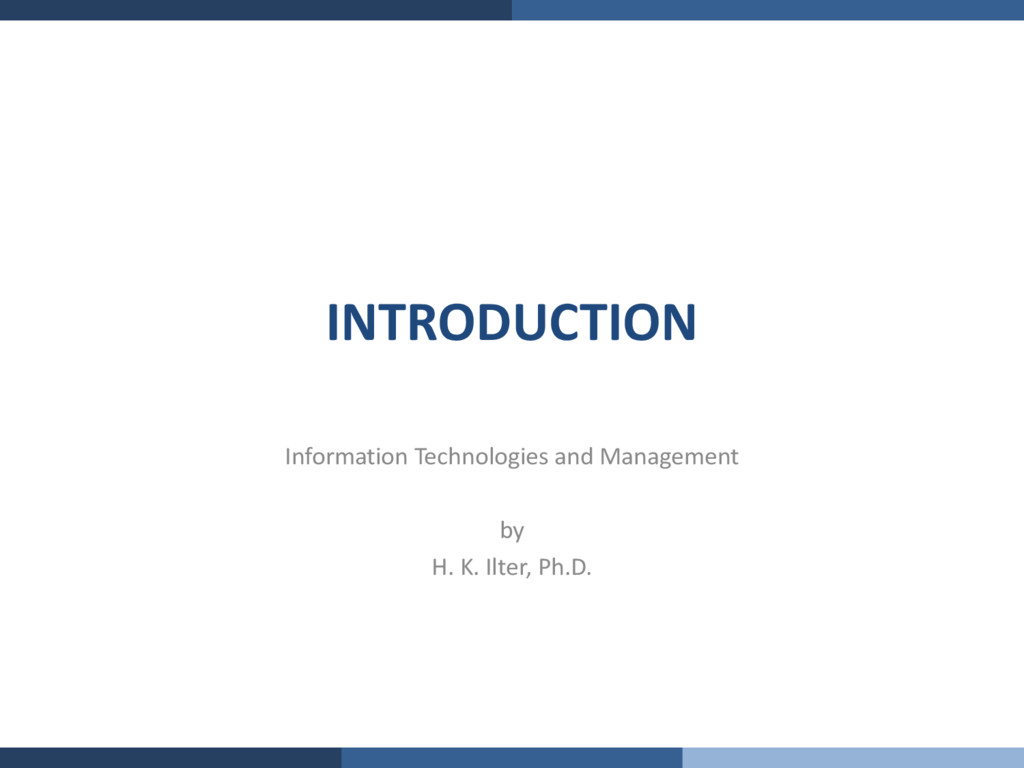 INTRODUCTION Information Technologies and Manag...