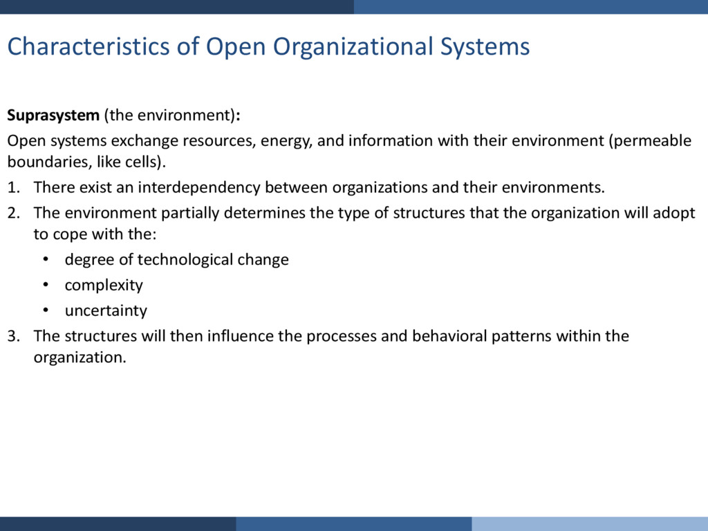 Characteristics of Open Organizational Systems ...