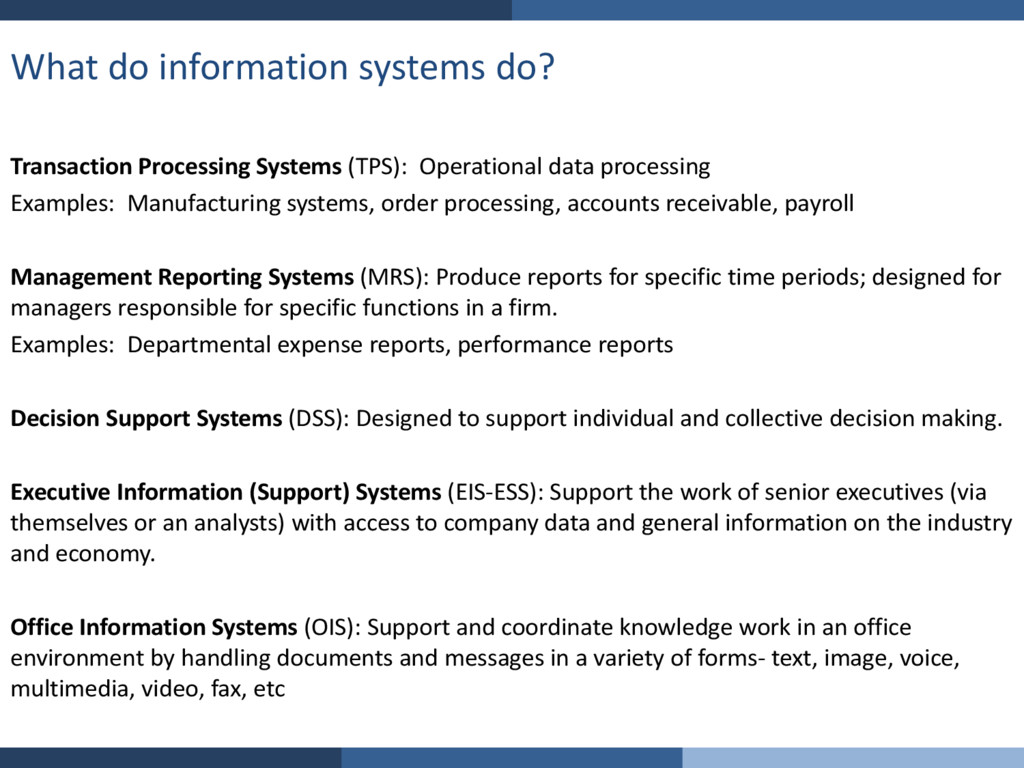 What do information systems do? Transaction Pro...