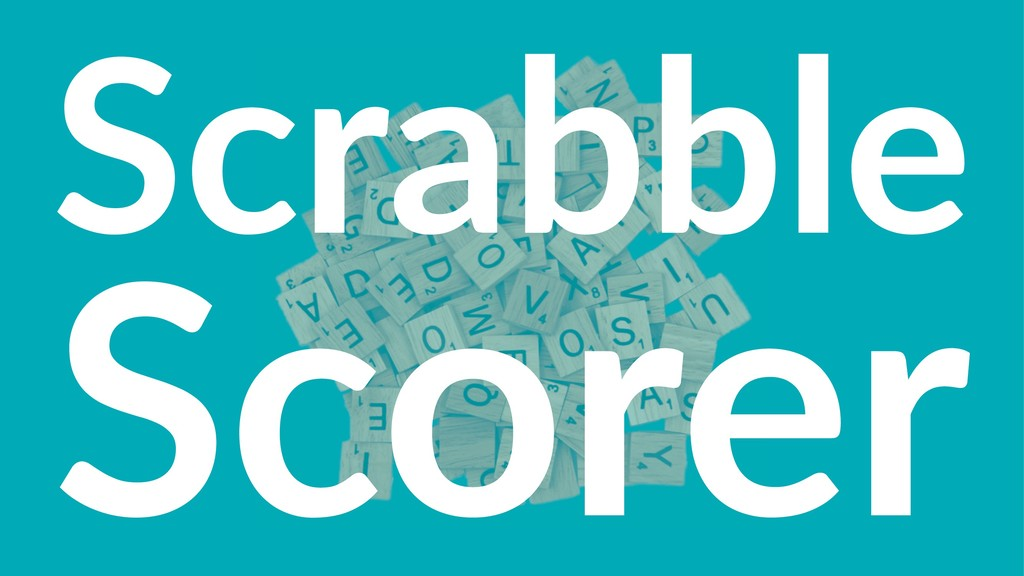 Scrabble Scorer