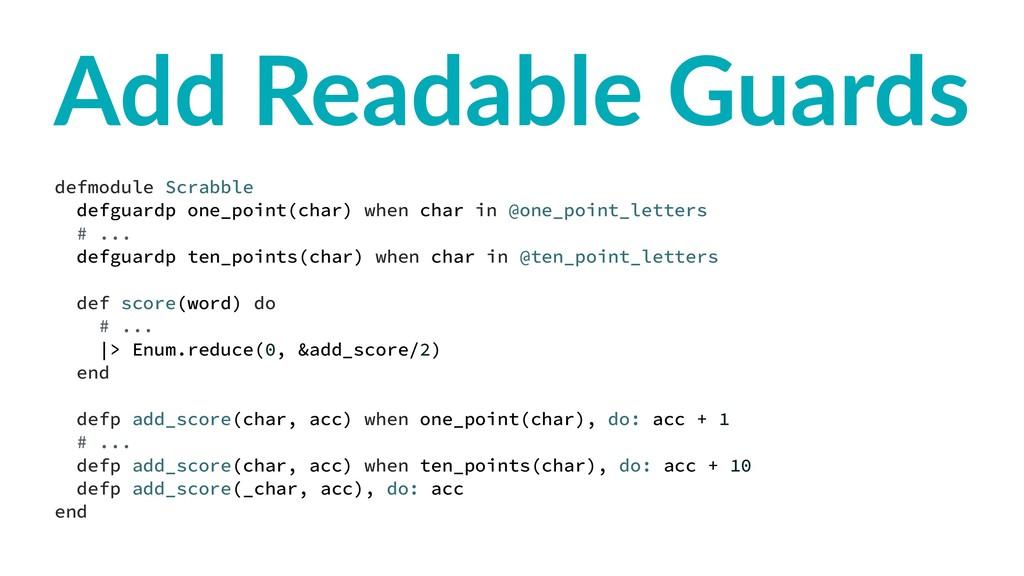 Add Readable Guards defmodule Scrabble defguard...