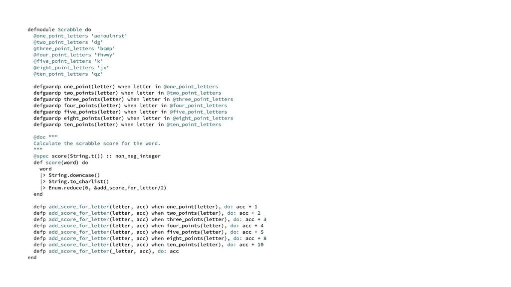 defmodule Scrabble do @one_point_letters 'aeiou...