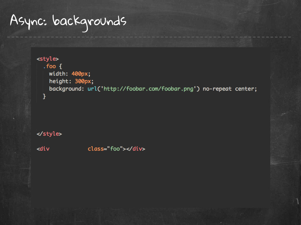 Async: backgrounds