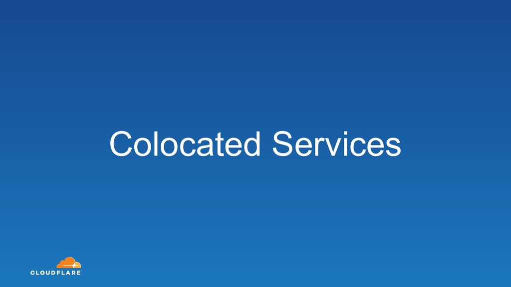 Colocated Services