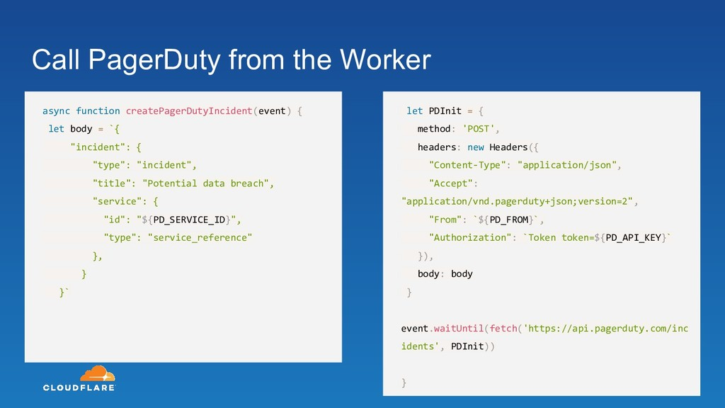 Call PagerDuty from the Worker async function c...