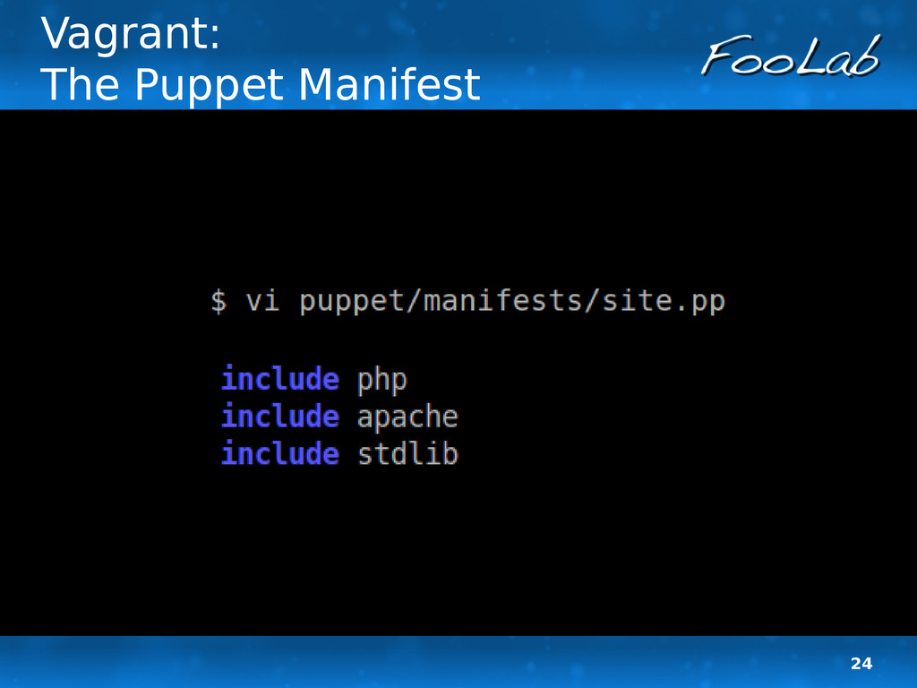 24 Vagrant: The Puppet Manifest