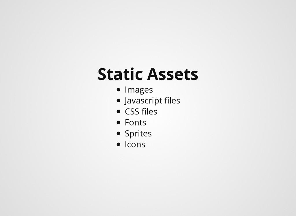 Static Assets Static Assets Images Javascript fi...