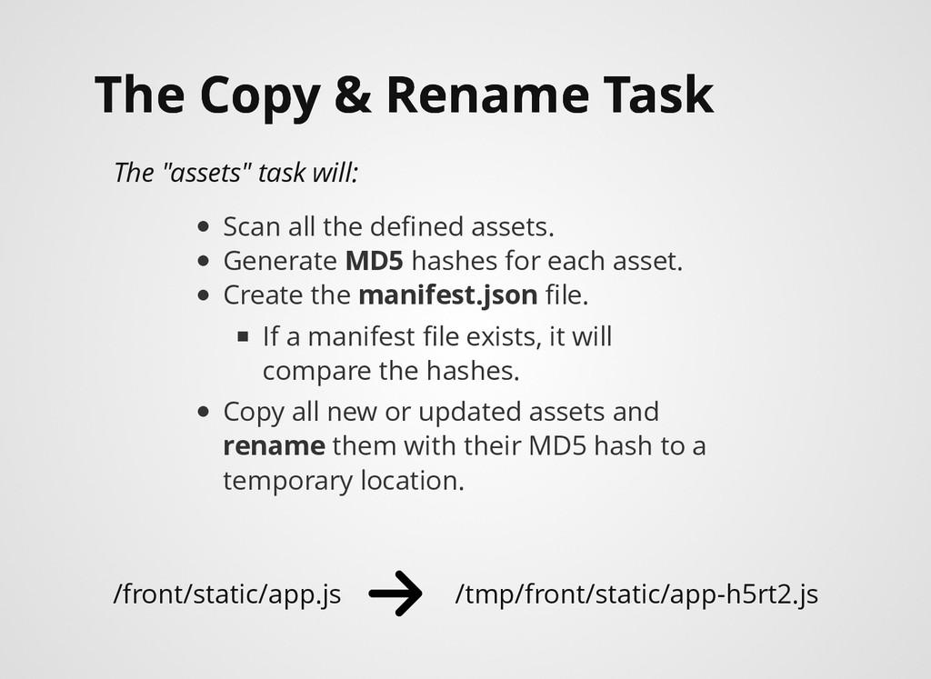 The Copy & Rename Task The Copy & Rename Task T...