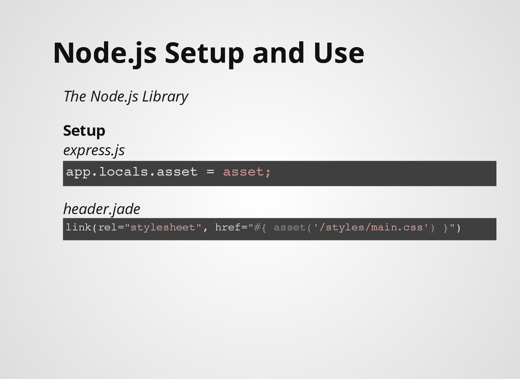 Node.js Setup and Use Node.js Setup and Use The...