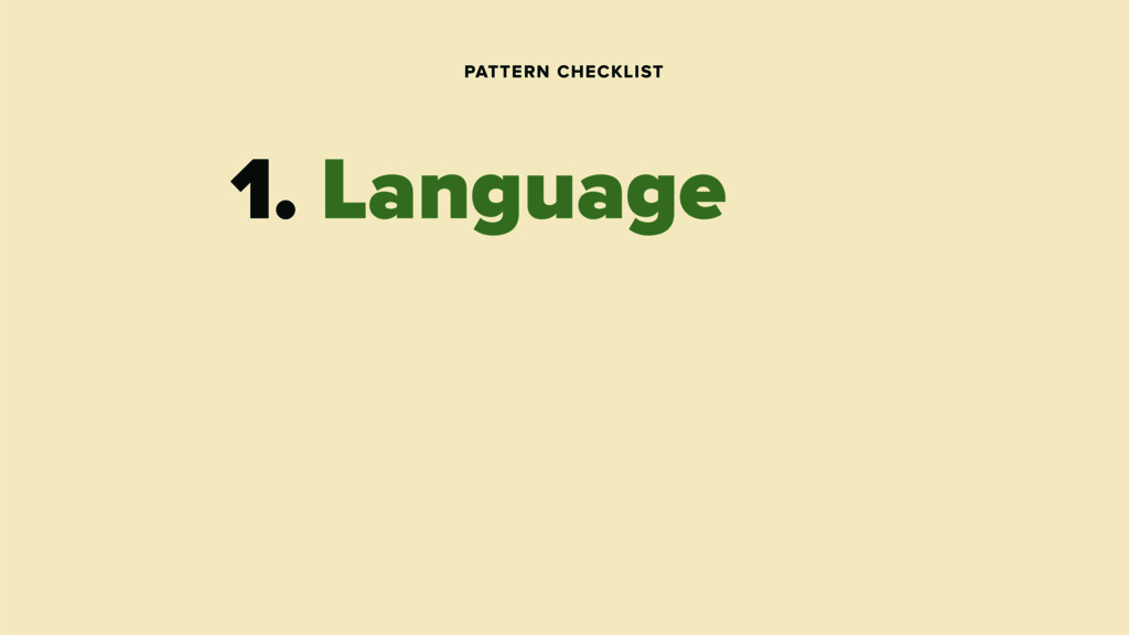 PATTERN CHECKLIST 1. Language