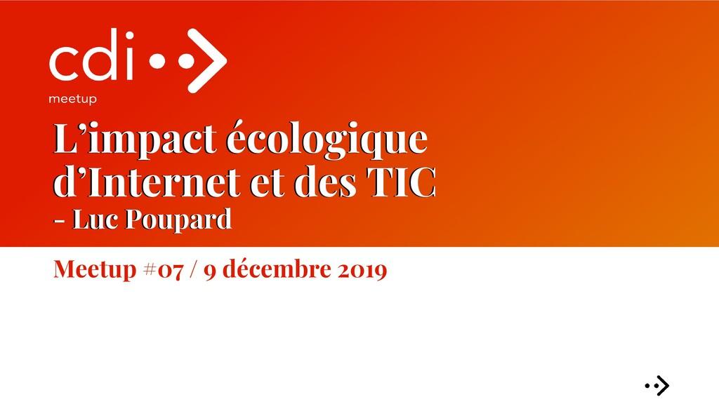 L'impact écologique d'Internet et des TIC - Luc...
