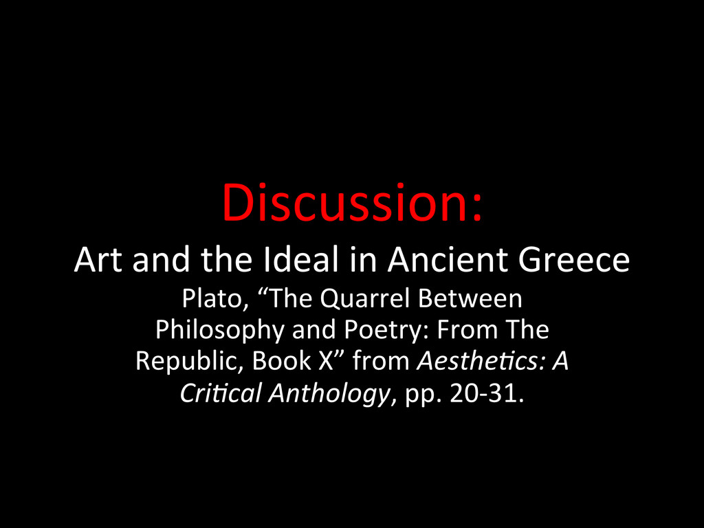 Discussion:  Art and the Ideal i...