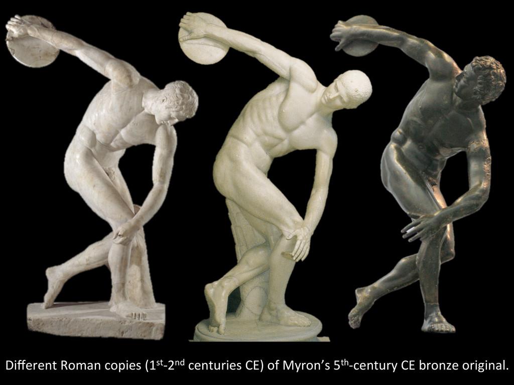 Different Roman copies (1st-‐2nd ce...