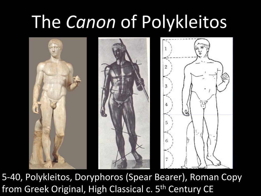 The Canon of Polykleitos  5-‐40,...