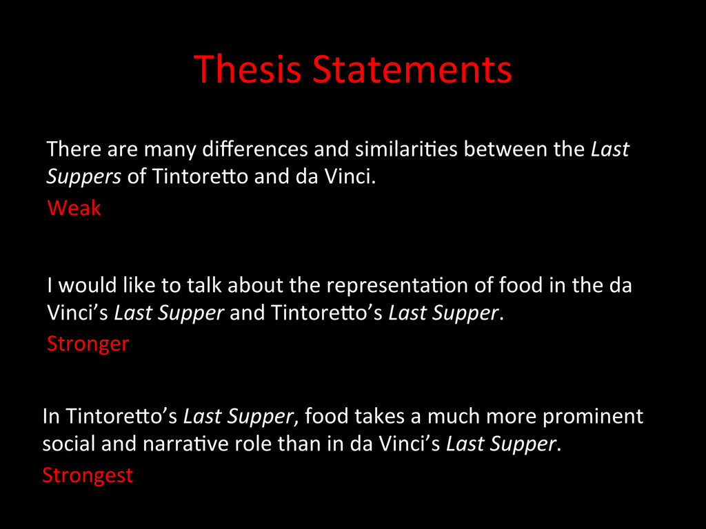 Thesis Statements  There are many...