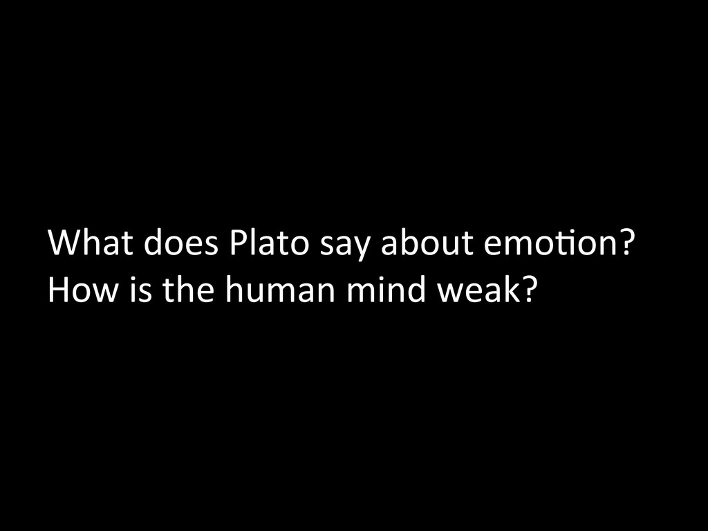 What does Plato say about emoMon...