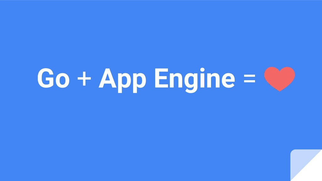Go + App Engine =