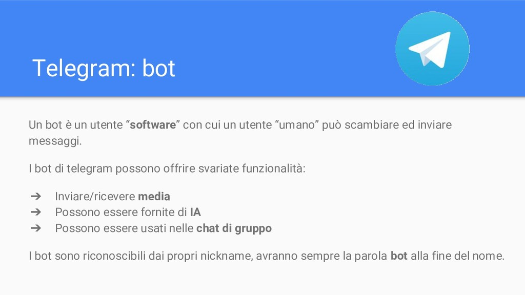 "Telegram: bot Un bot è un utente ""software"" con..."