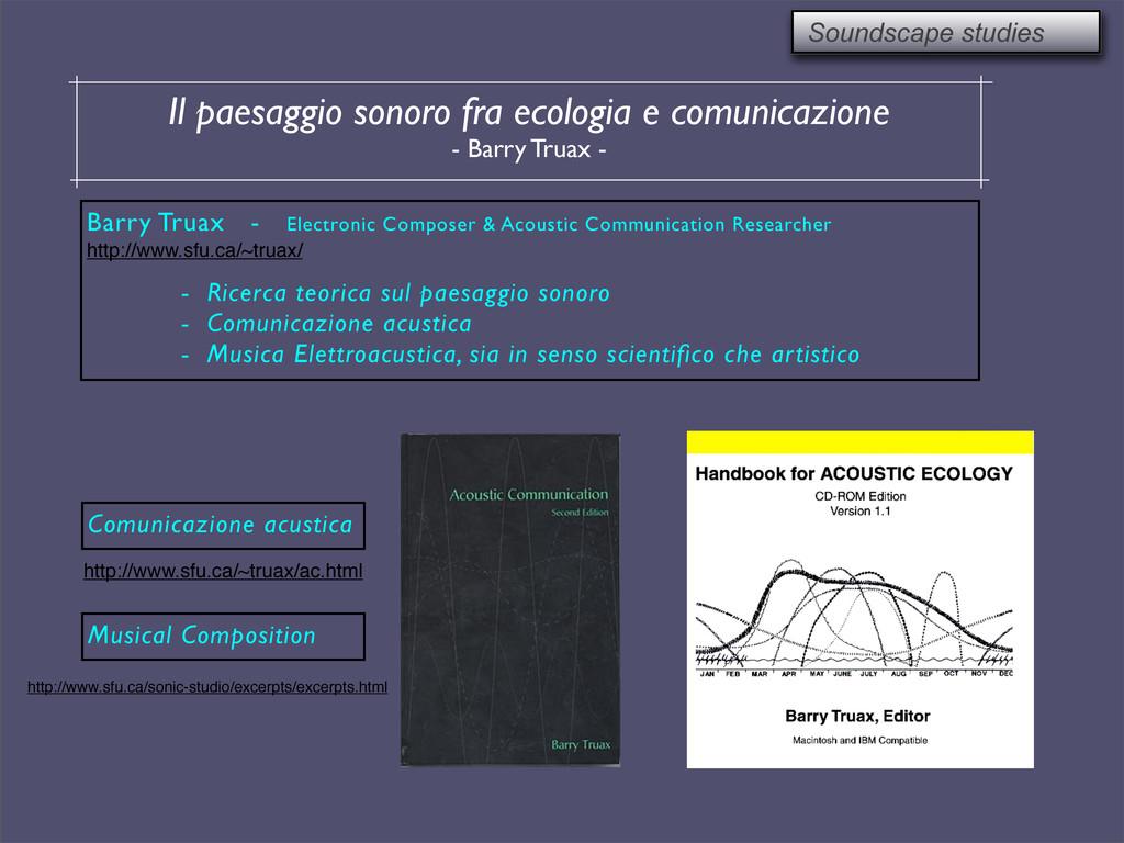 Soundscape studies Il paesaggio sonoro fra ecol...