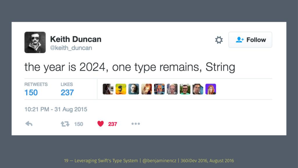 19 — Leveraging Swift's Type System | @benjamin...