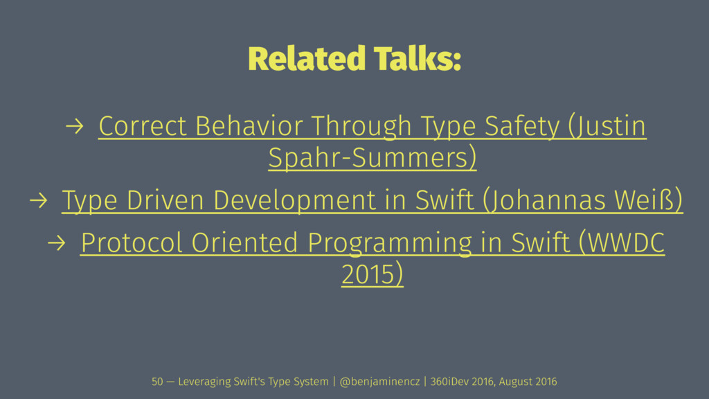 Related Talks: → Correct Behavior Through Type ...