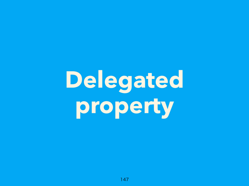 Delegated property