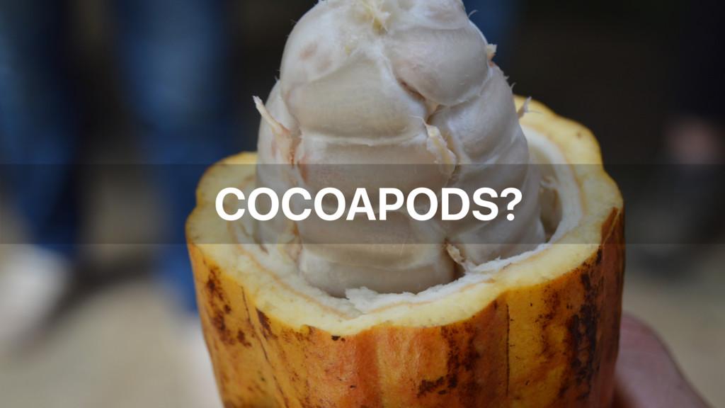 COCOAPODS?
