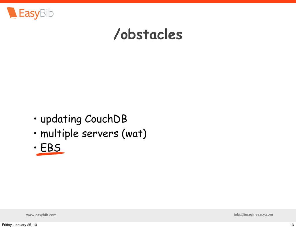 www.easybib.com jobs@imagineeasy.com /obstacles...