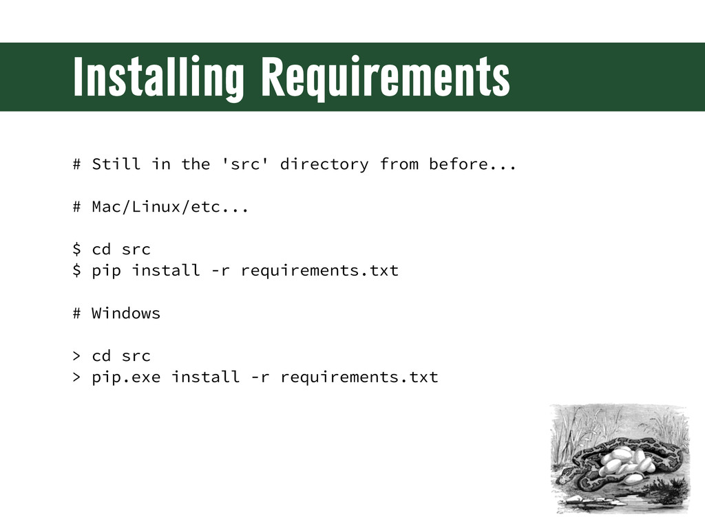 Installing Requirements # Still in the 'src' di...