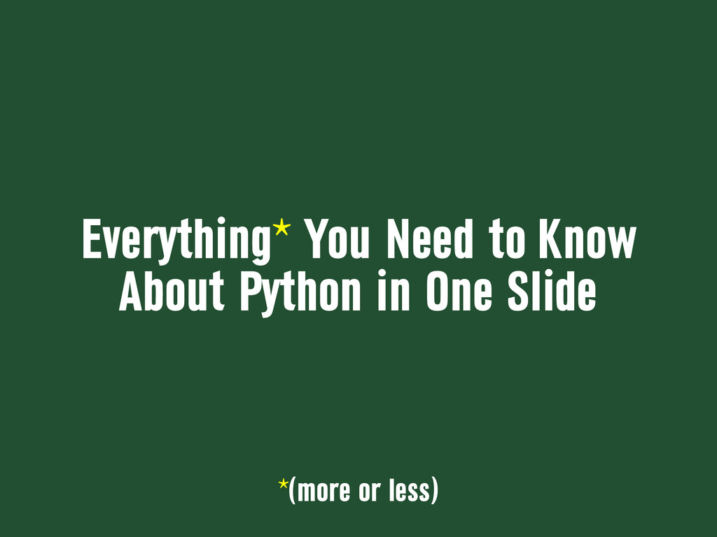 Everything* You Need to Know About Python in On...