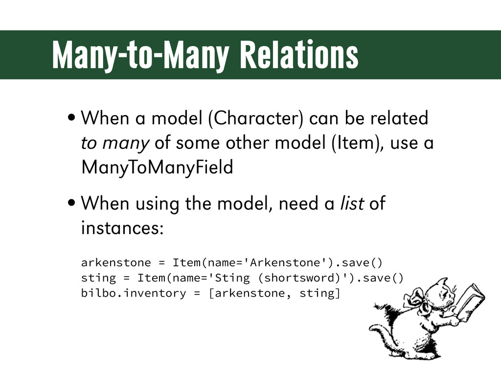 Many-to-Many Relations •When a model (Character...