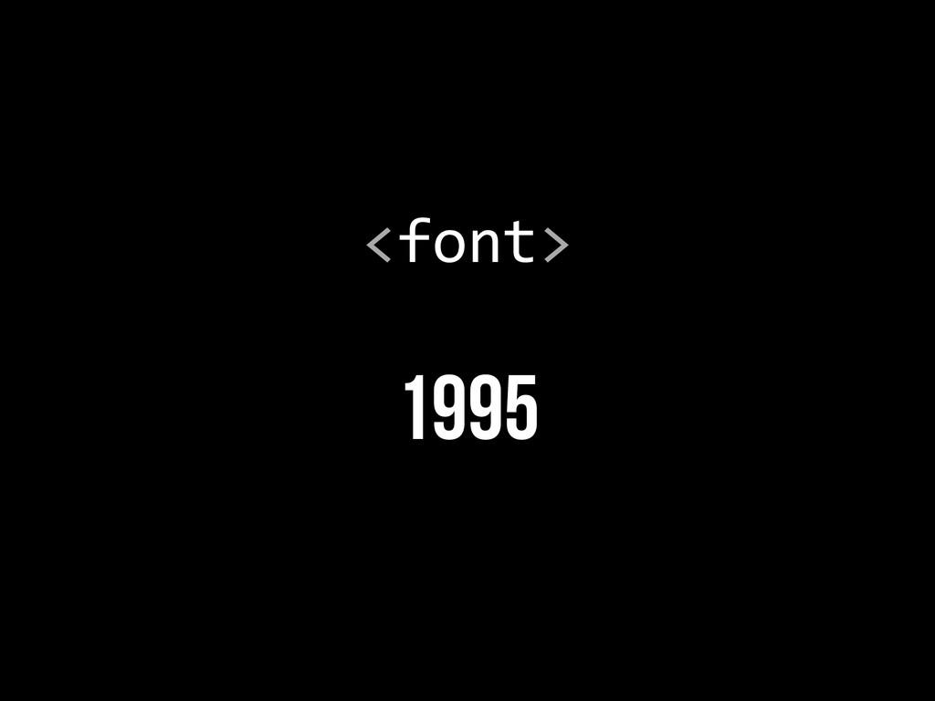 1995 <font>
