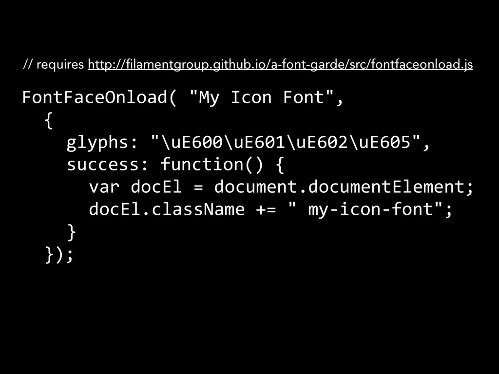 FontFaceOnload(	
