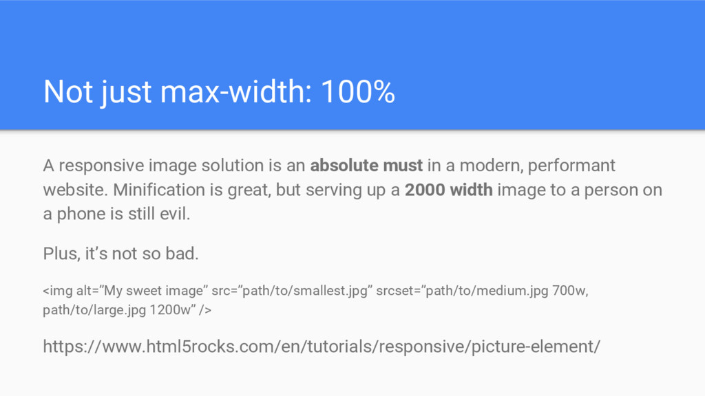 Not just max-width: 100% A responsive image sol...
