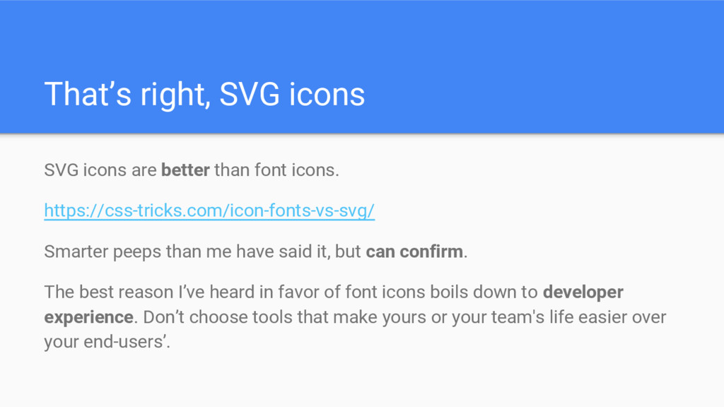 That's right, SVG icons SVG icons are better th...