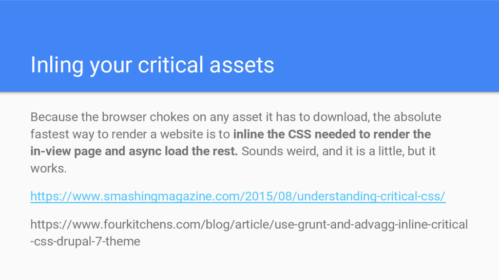 Inling your critical assets Because the browser...