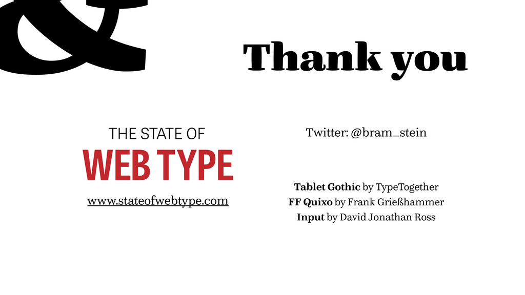 Thank you THE STATE OF WEB TYPE www.stateofwebt...