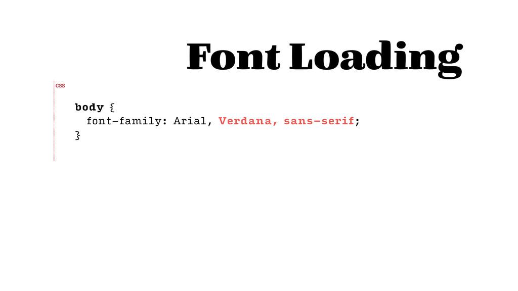 body { font-family: Arial, Verdana, sans-serif;...