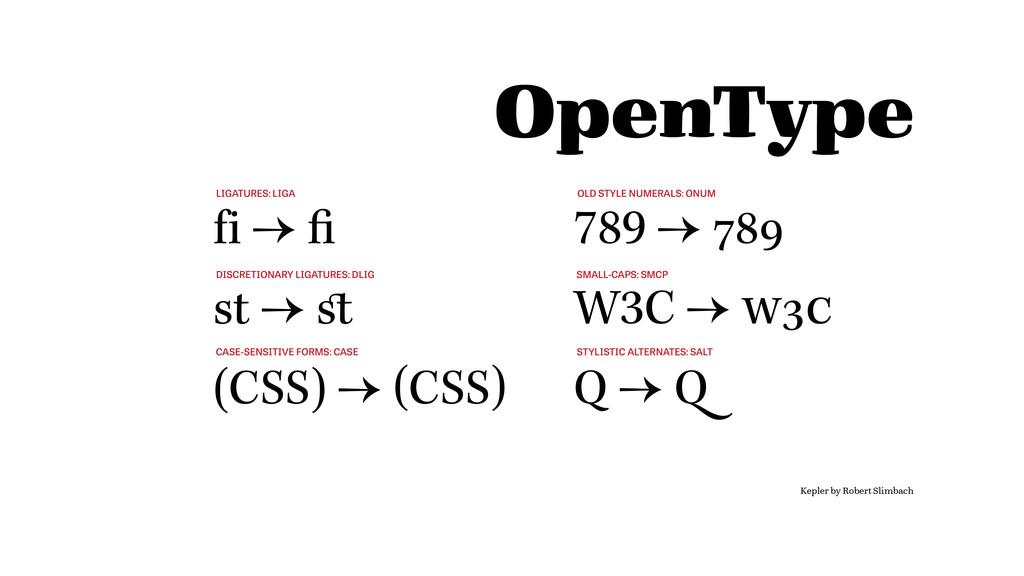 OpenType fi → fi st → st (CSS) → (CSS) 789 → 78...