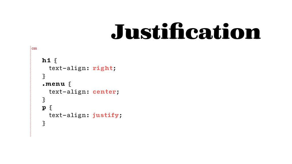 h1 { text-align: right; } .menu { text-align: c...