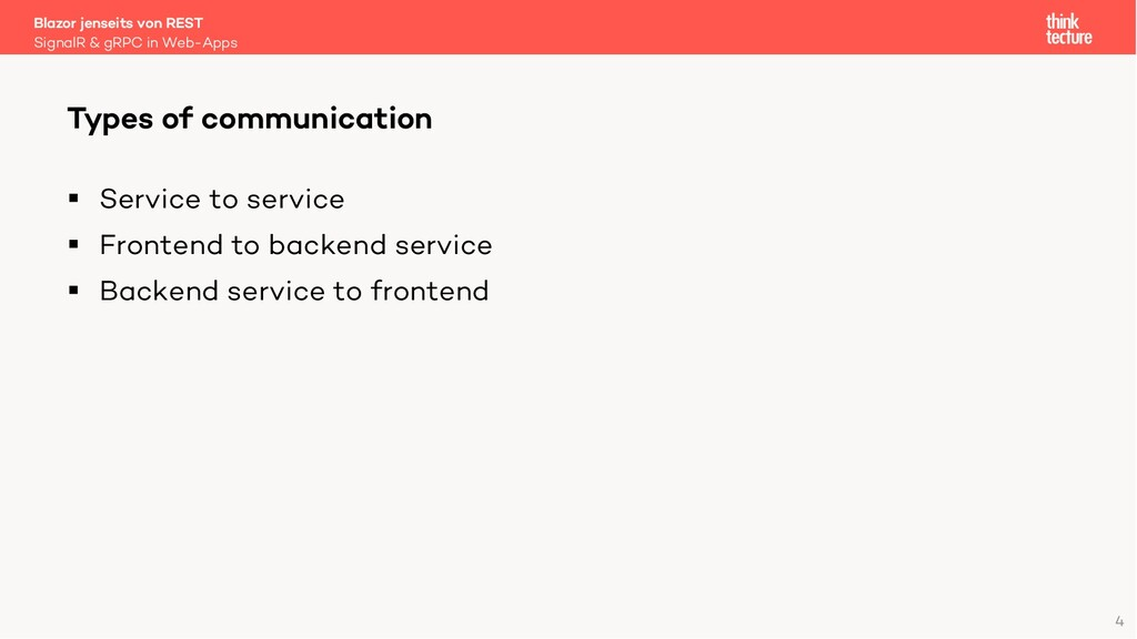 4 § Service to service § Frontend to backend se...
