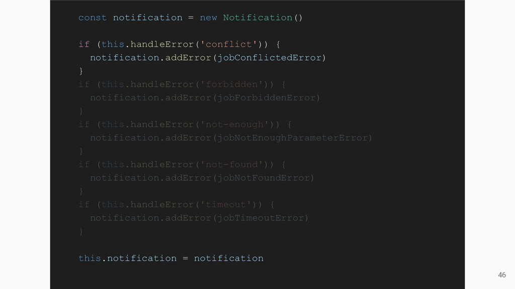 46 const notification = new Notification() if (...