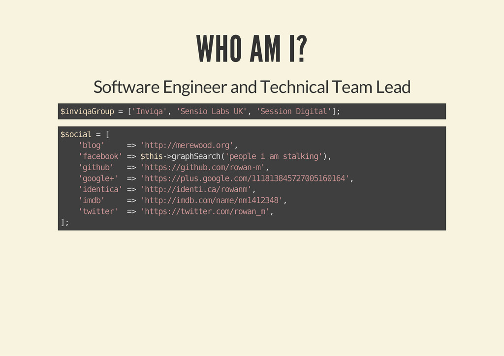 WHO AM I? Software Engineer and Technical Team ...