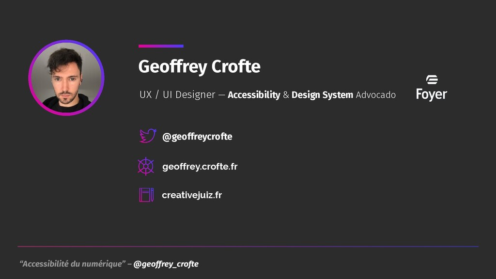 """""""Accessibilité du numérique"""" – @geoffrey_crofte..."""