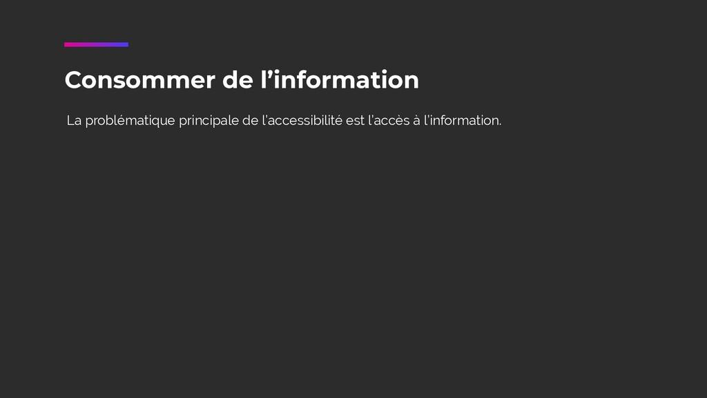 Consommer de l'information La problématique pri...