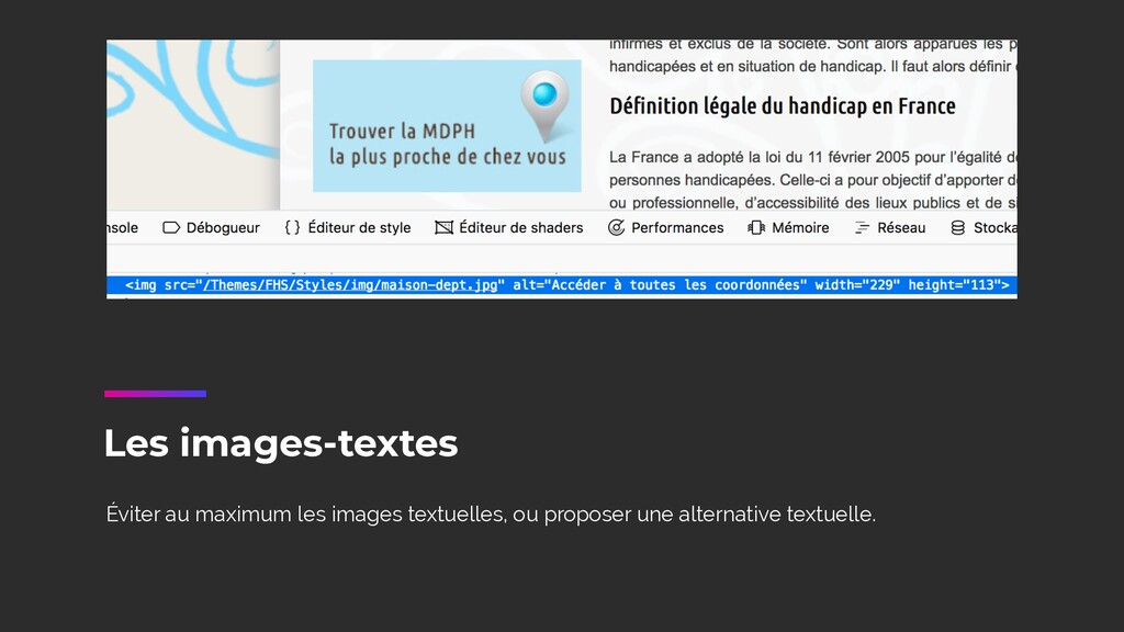 Éviter au maximum les images textuelles, ou pro...